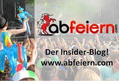 http://www.abfeiern.com - Insider-Blog :: Austattung :: Festivals :: die besten Events weltweit ::
