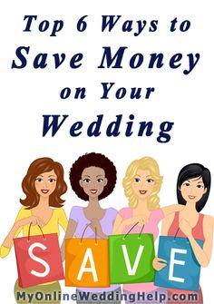 Top tips for saving money on your wedding | from MyOnlineWeddingHelp.com Dream Wedding on a Dime ebook