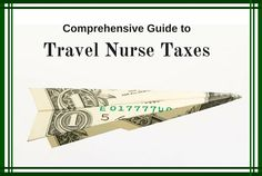 Comprehensive Guide to Travel Nurse Taxes