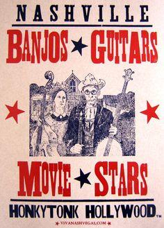 Our Banjos, Guitars  Movie Stars! HonkyTonk Hollywood LetterPress Posters @ LAWRENCE RECORDS, 409 Broadway, Nashville!!! We Are LetterPress!!! www.NashVegas.us