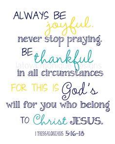 1 Tesalonicenses 5:16-18 las escrituras Arte, escritura imprimible, Biblia versículo arte, decoración de la pared de 8 x 10