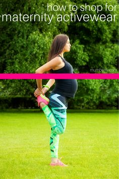 ff506dc643226f How to shop for supportive maternity activewear that helps you have a fit  pregnancy