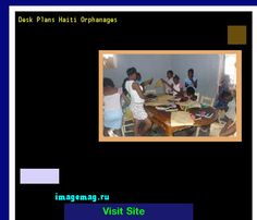 Desk Plans Haiti Orphanages 185437 - The Best Image Search