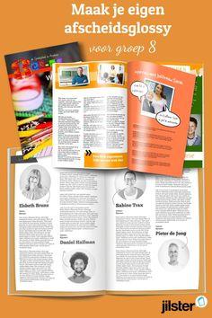 Leuk cadeau idee: Maak een origineel tijdschrift als afscheidscadeau voor groep 8.   Zit je zoon of dochter in groep 8? Het is een leuk idee om samen met zijn/haar klasgenoten, de ouders en leraren een tijdschrift te maken en deze aan het eind van het jaar aan je kind cadeau te doen.   Wij adviseren je om op tijd te beginnen met het maken van je afscheidsglossy.