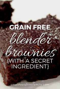 Black Bean Blender Brownies Gluten Free Dairy Free This souped up grain free dairy free brownie recipe is made with beans so it is low allergen GAPS legal nutritious and. Grain Free Brownie Recipe, Dairy Free Brownies, Brownie Recipes, Paleo Dessert, Gluten Free Desserts, Gluten Free Recipes, Dessert Recipes, Flour Recipes, Cobbler