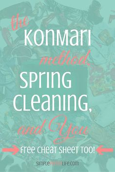 The KonMari Method applied (and adapted) to Spring Cleaning. Even if you're totally overwhelmed by your clutter, there's some suggestions that just may help. Come take a look -- and don't miss the free KonMari method cheat sheet!