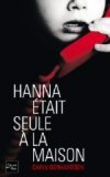 Hanna était seule à la maison par Carin Gerhardsen