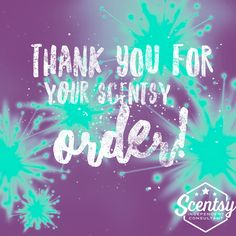 Thank You For Your Scentsy Order Facebook Party, For Facebook, Scentsy Australia, Scentsy Games, Scentsy Bar, Scentsy Independent Consultant, Consultant Business, Grateful, Thankful