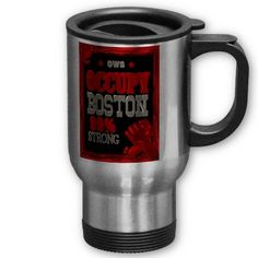 Occupy Boston OWS protest 99 percent strong poster Mug by Valxart for $20.95