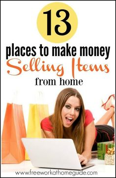 Make Money Fast Online - 13 Places to Make Money Selling Items from Home ** Find out even more by going to the photo Learn more at http://www.freeworkathomeguide.com/sell-online-from-home/