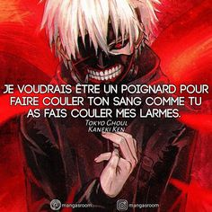 I would like to be a dagger to make your blood flow like you did to flow . Manga Anime, Otaku Anime, Kaneki, Rei Tokyo Ghoul, Citation Style, Savage Quotes, Manga Quotes, Father Quotes, Bad Mood