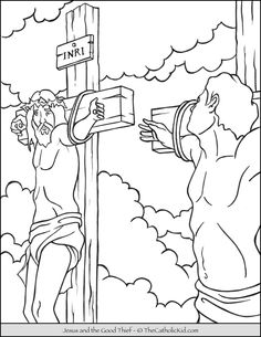 Jesus and the Good Thief Coloring Page - TheCatholicKid.com Jesus Coloring Pages, Coloring Pages For Kids, New Testament Bible, Sunday School Kids, Bible Stories, Lent, Catholic, Good Things, Hobbies