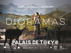 Affiche de l'exposition Dioramas. Du 14 juin au 10 septembre 2017 au Palais de Tokyo (Paris).