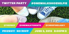 Save the Date - June 2, 2015 at 8:15pm E see you at the #OneWalkShoeSelfie Twitter Party! Share your shoes :)