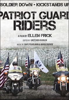Soldier Down - Kickstands Up  Patriot Guard Riders - Movie