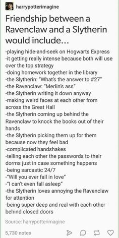Friendship between slytherin and ravenclaw hp harry potter hogwarts houses Harry Potter Universal, Harry Potter Fandom, Harry Potter Memes, Potter Facts, Dramione, Drarry, Muriel Robin, Ford Memes, Slytherin Pride