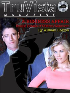 "TruVista Magazine, Days of our Lives | Exclusives ""Read Will's Scandalous Article about Sami, EJ and Abigail"""