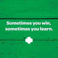 As long as you try, you win. #inspiration #quote #GirlScouts
