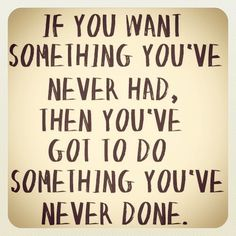 Motivation to try something new