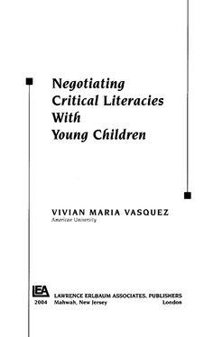 Vivian Maria Vasquez_Negotiating Critical Literacies With Children