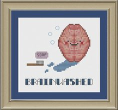 Brainwashed funny human brain crossstitch by nerdylittlestitcher, $3.00