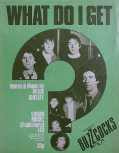 """Poster for Buzzcocks, """"What Do I Get"""""""