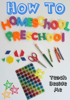 How to Homeschool Preschool from Teach Beside Me