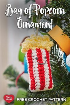 Free crochet pattern using Red Heart Super Saver yarn. Free Bag Of Popcorn Ornament crochet pattern. If popcorn is their preferred snack, they'll enjoy having this ornament to start a popcorn ornament tradition. Christmas Crochet Patterns, Crochet Christmas Ornaments, Holiday Crochet, Easy Crochet Patterns, Christmas Crafts, Crochet Ideas, Crocheting Patterns, Christmas Deco, Knitting Stitches