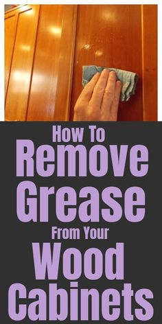 Tips for cleaning and removing grease from wood cabinets. Tips for cleaning and removing grease from wood cabinets. Household Cleaning Tips, Household Cleaners, Cleaning Recipes, House Cleaning Tips, Diy Cleaning Products, Cleaning Solutions, Deep Cleaning, Spring Cleaning, Cleaning Hacks
