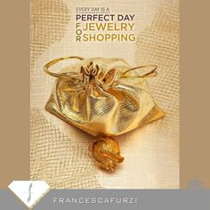 There is no special day for jewellery shopping.