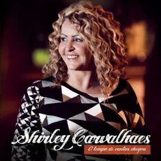 CD Shirley Carvalhaes - O Tempo de Cantar Chegou