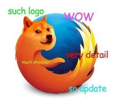 Firefox Doge Meme Is Very Wow, Best Browser Ever - Geile Memes - Kleinkind Funny Doge, Doge Meme, Funny Dog Memes, Dankest Memes, Funny Cats, Funny Animals, Cute Animals, Animal Jokes, Funny Images