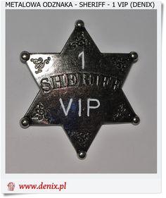 Odznaka metalowa dla VIPa Nr. 1 Sheriff Denix 101