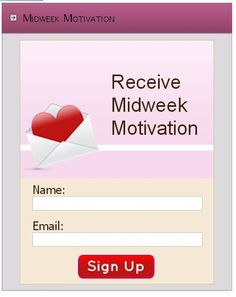 Receive Midweek Motivation with Coach Bobbi every Wednesday to your Inbox.  Tools, tips, inspiration, knowledge, resources and special offers from your Self Empowerment, Relationship & Life Transition Specialist.  Simply visit www.askcoachbobbi.com and look for the sign up box in the right hand column.