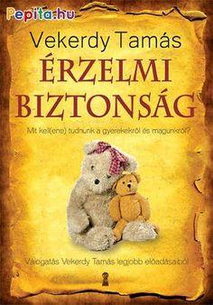 Ki az úr a háznál? (könyv) - Beth A. Grosshans - Janet H. Film Books, Book Worms, Kindergarten, High School, Parenting, Teddy Bear, Teaching, Education, Toys