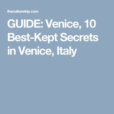 Venice is one of the world's most popular tourist destinations. But even so, this beautiful canal-city has some little-known gems. Here are the 10 best-kept secrets of Venice. Best Kept Secret, The Secret, Venice Italy, Holiday, Vacations, Holidays, Vacation, Annual Leave