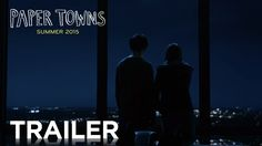 #PaperTowns starring Cara Delevingne & Nat Wolff | Official Trailer #2 | In theaters July 24, 2015