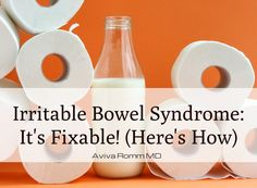 My experience as an integrative & functional medicine doctor has shown me that there are clear causes for irritable bowel syndrome and that it can be cured.