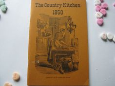 A Vintage 1965 Book- The Country Kitchen 1850- By Americana Review by ScrapPantry, $8.00 USD