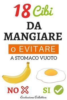 18 Foods to Eat or Avoid when you are in Empty Stomach- 18 Cibi da Mangiare o Evitare quando sei a Stomaco Vuoto Breaking fast is a ritual that men do every morning, but you should pay attention to the foods chosen: what to eat and the foods to avoid. Healthy Diet Recipes, Detox Recipes, Healthy Drinks, Healthy Cooking, Foods To Avoid, Foods To Eat, Healthy Mind, How To Stay Healthy, Nutrition Information