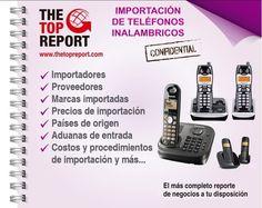 http://www.thetopreport.com/reportes-online/tecnologia/telefonos-inalambricos Importación de Teléfonos Inalámbricos