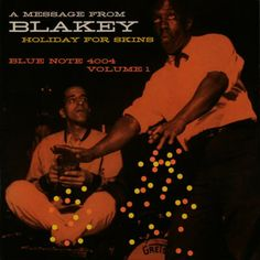Art Blakey : A Message from Art Blakey Holiday for Skins Volume 1