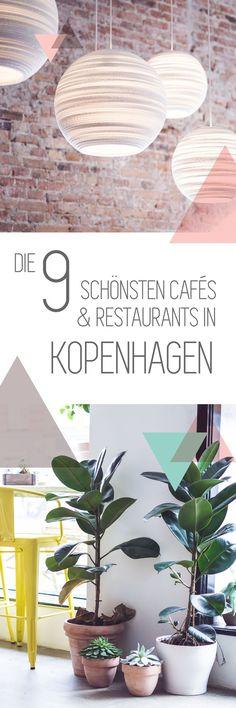 die leckersten, schönsten Cafés und Restaurants in Kopenhagen für ein verlängertes Wochenende, Kurztrip oder Kurzurlaub