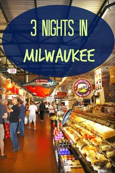 3 Nights in Milwaukee