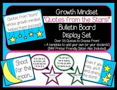 Getting students to believe in the value of a growth mindset can be a classroom game changer. Students show increased perseverance, learn to value mistakes, and set goals for themselves that help them succeed. This display set has everything you need to set up a bulletin board or door display with quotes from the stars to inspire your students.