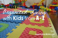 Mamas Like Me: Organized Living with Kids from A-Z - part 5