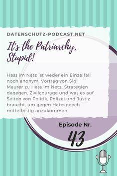 Sigi Maurer: It's the Patriarchy, Stupid! Justiz, Patriarchy, Social Security, Stupid, Internet, Media Literacy, Information Privacy, Human Rights, Hate
