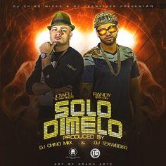 Promos 507: #PROMOS507 Jowell & Randy – Solo Dimelo