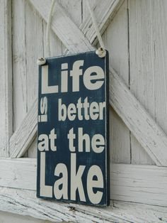 Lake sign Life is better at the lake, - with nautical rope-lakehouse-cabin decor, gift, $27.0