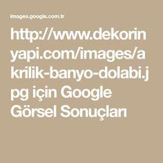 http://www.dekorinyapi.com/images/akrilik-banyo-dolabi.jpg için Google Görsel Sonuçları